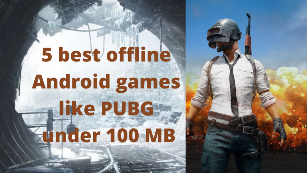 5 best offline Android games like PUBG under 100 MB