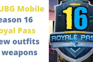 Pubg Mobile Season 16 Royal Pass new outfits & weapons