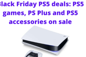 Black Friday PS5 deals: PS5 games, PS Plus and PS5 accessories on sale
