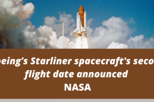 Boeing's Starliner spacecraft's second flight date announced_ NASA