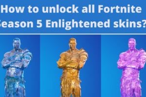 How to unlock all Fortnite Season 5 Enlightened skins