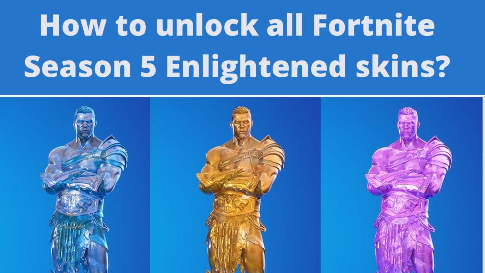 How to unlock all Fortnite Season 5 Enlightened skins