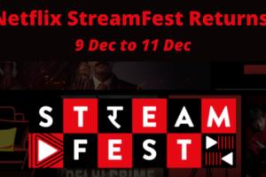 Netflix StreamFest Returns!