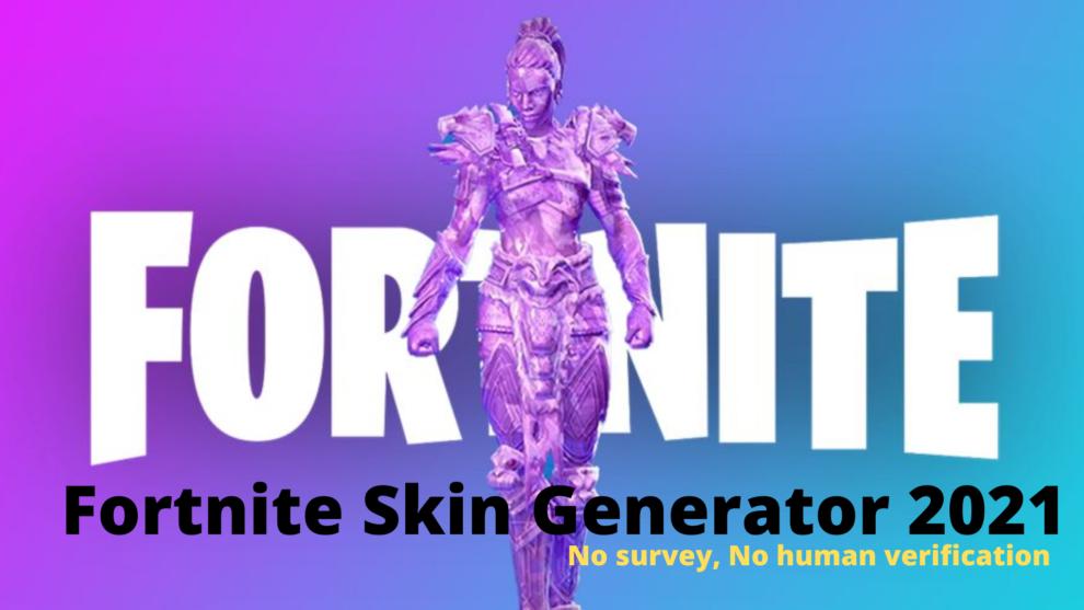 Fortnite Skin Generator 2021