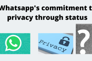 Whatsapp's commitment to privacy through status