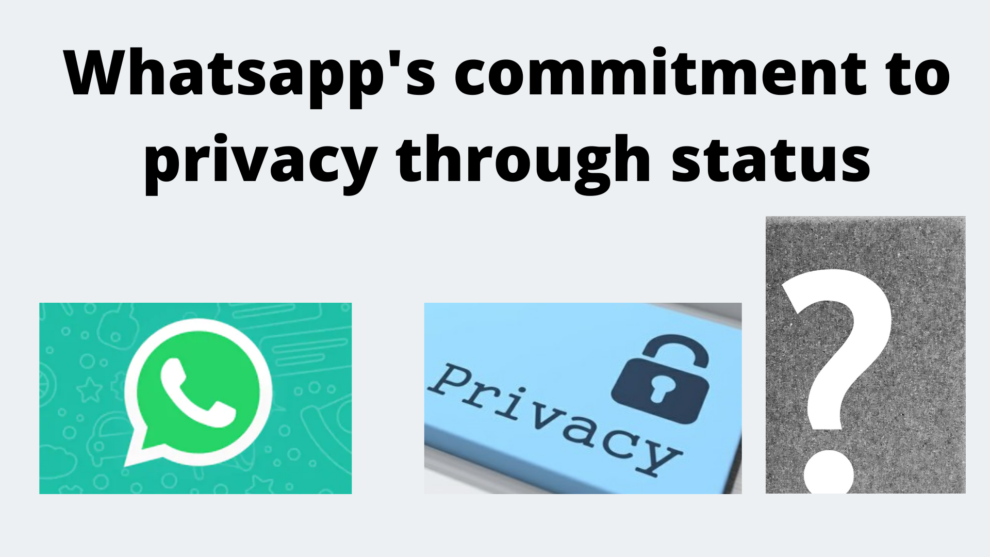 Whatsapp's commitment to privacy through status