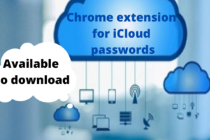 Chrome extension for iCloud passwords is available to download!