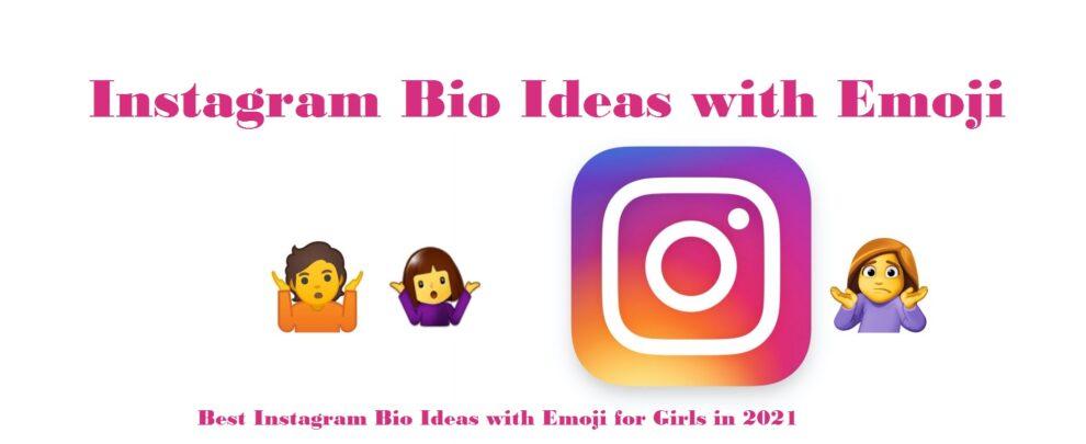 Instagram Bio Ideas with Emoji for Girls