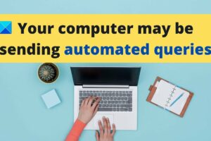 fix computer sending automated queries