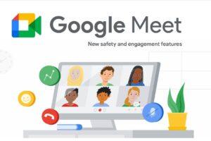 Google Meet new features