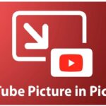 YouTube launches Picture-in-picture feature