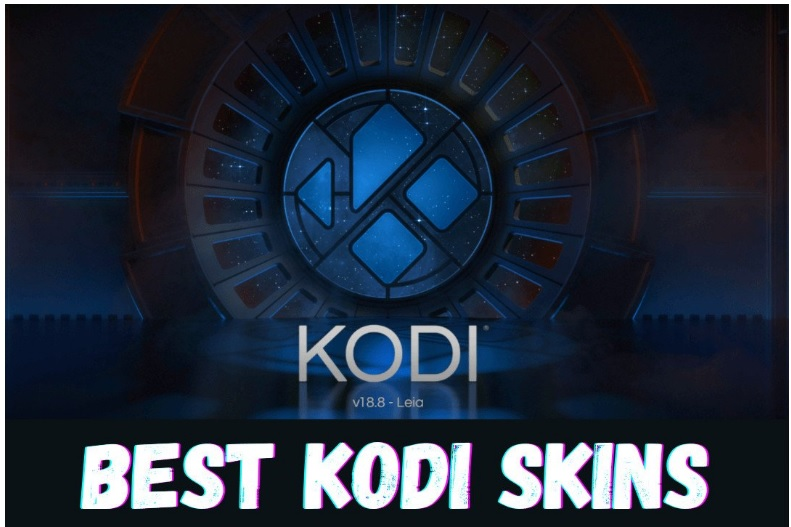 Best Kodi Skins 2021