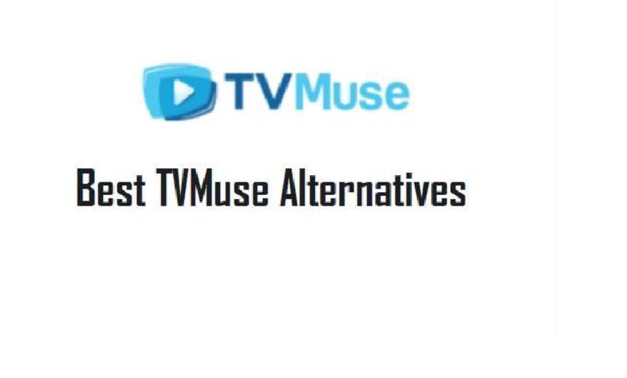 Best TVMuse Alternatives 2021